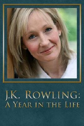 J·K·罗琳:生命中的一年 J.K. Rowling: A Year in the Life